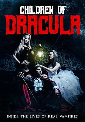 Cover image for Children of Dracula : inside the lives of real vampires