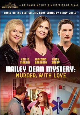 Cover image for Hailey Dean mystery. Murder, with love.