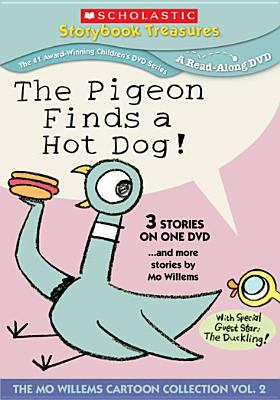 Cover image for The pigeon finds a hot dog! [and more stories by Mo Willems].