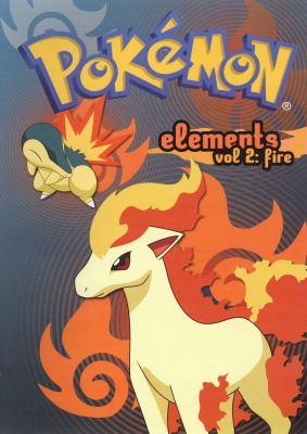 Cover image for Pokémon elements. Vol. 2, Fire