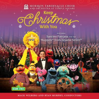 Cover image for Keep Christmas with you : featuring Santino Fountana and the Muppets from Sesame Street.
