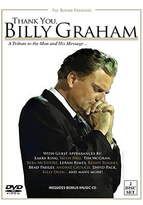 Cover image for Thank you, Billy Graham : a tribute to the man and his message