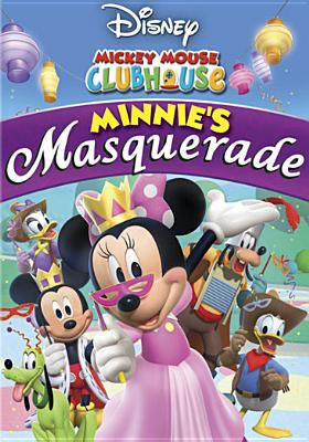 Cover image for Mickey Mouse clubhouse. Minnie's masquerade
