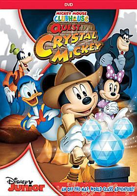 Cover image for Mickey Mouse clubhouse. Quest for the crystal Mickey