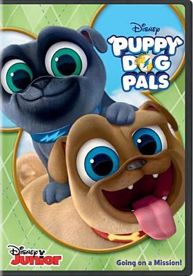 Cover image for Puppy dog pals. Going on a mission!.