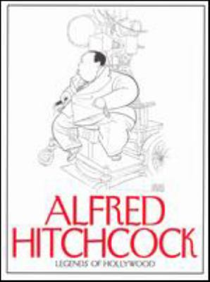 Cover image for Alfred Hitchcock. Legends of Hollywood