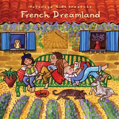 Cover image for Putumayo Kids presents French dreamland
