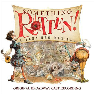 Cover image for Something rotten! : a very new musical : original Broadway cast recording