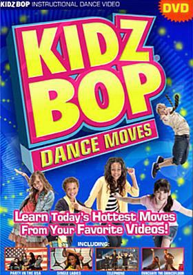 Cover image for Kidz bop. Dance moves