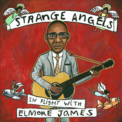 Cover image for Strange angels : in flight with Elmore James