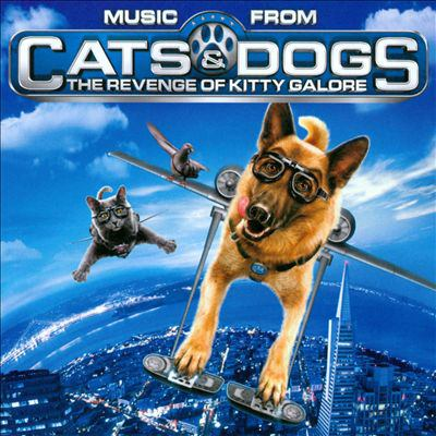 Cover image for Music from Cats & dogs. The revenge of Kitty Galore