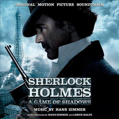 Cover image for Sherlock Holmes. A game of shadows original motion picture soundtrack