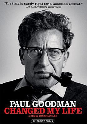 Cover image for Paul Goodman changed my life