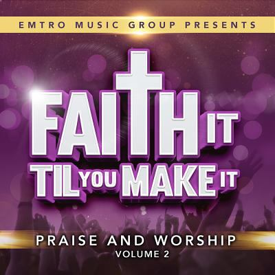 Cover image for Faith it til you make it. Volume 2.