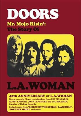Cover image for Doors Mr. Mojo risin' : the story of L.A. woman