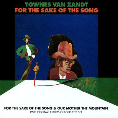 Cover image for For the sake of the song ; &, Our mother the mountain
