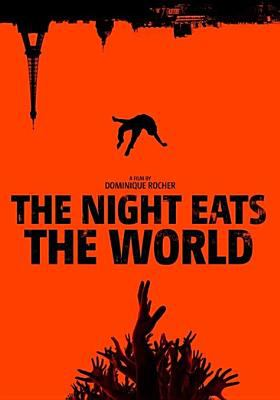 Cover image for The night eats the world