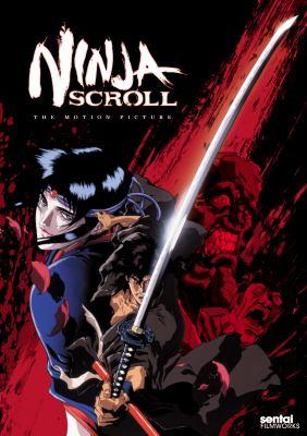 Cover image for Ninja scroll  = Jūbei ninpūchō