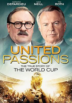 Cover image for United passions the true story of the world cup