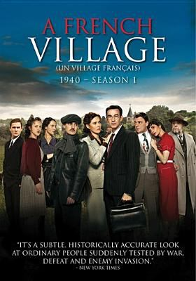 Cover image for A French village = Un village français. Season 1, 1940