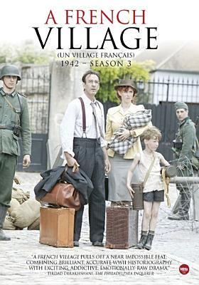 Cover image for A French village = Un village français. Season 3, 1942