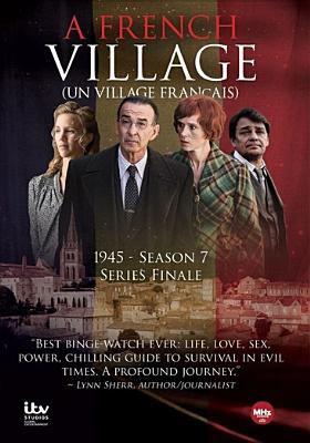 Cover image for A French village = (Un village français). Season 7, 1945, Series finale