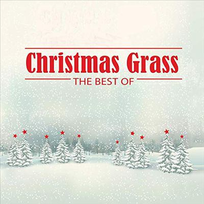 Cover image for Christmas grass : the best of.