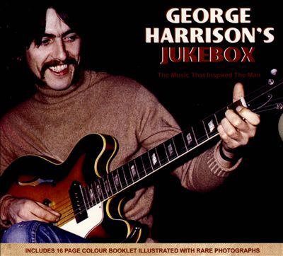 Cover image for George Harrison's jukebox the music that inspired the man