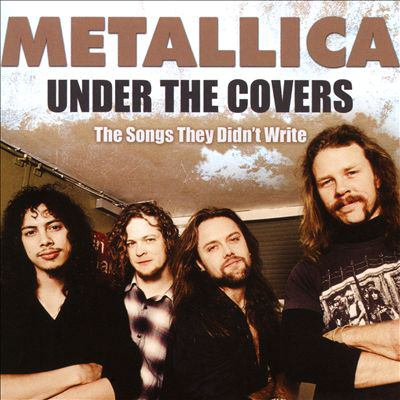 Cover image for Under the covers : the songs they didn't write