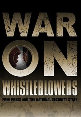 Cover image for War on whistleblowers free press and the national security state
