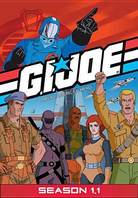 Cover image for G.I. Joe, a real American hero. Season 1.1