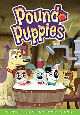 Cover image for Pound puppies. Super secret pup club