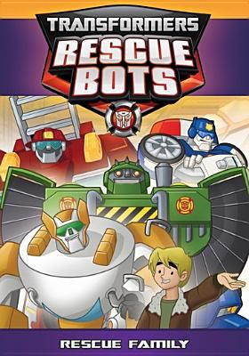 Cover image for Transformers rescue bots. Rescue family.