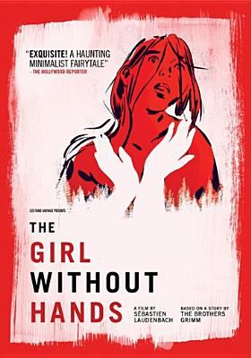 Cover image for The girl without hands = La jeune fille sans mains