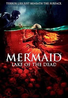 Cover image for Mermaid : lake of the dead