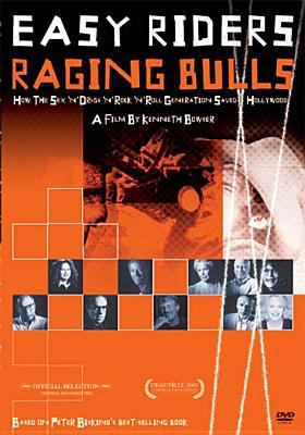 Cover image for Easy riders, raging bulls how the sex-drugs-and-rock 'n' roll generation saved Hollywood