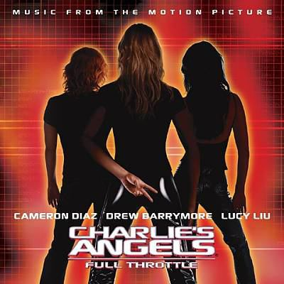 Cover image for Charlie's angels, full throttle music from the motion picture.