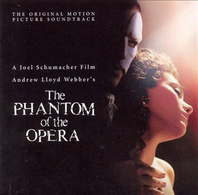 Cover image for The phantom of the Opera the original motion picture soundtrack.