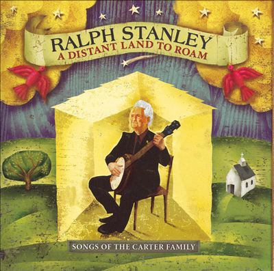 Cover image for A distant land to roam songs of the Carter family