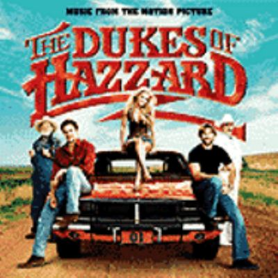 Cover image for The Dukes of Hazzard music from the motion picture.