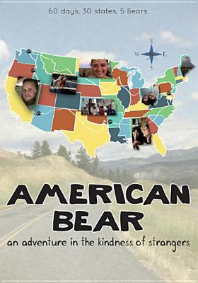 Cover image for American bear : an adventure in the kindness of strangers