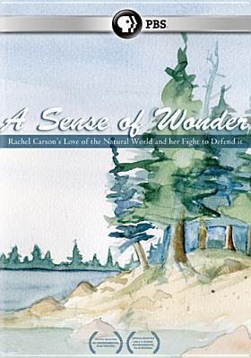 Cover image for A sense of wonder Rachel Carson's love of the natural world and her fight to defend it