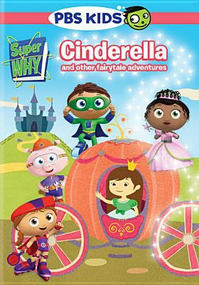 Cover image for Super why! Cinderella and other fairytale adventures