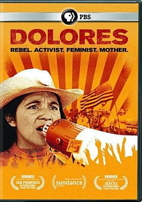 Cover image for Dolores : rebel, activist, feminist, mother