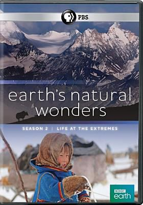 Cover image for Earth's natural wonders. Season 2. Life at the extremes