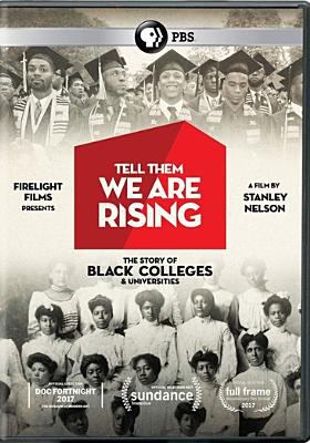 Cover image for Tell them we are rising : the story of black colleges and universities