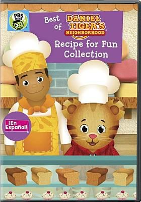 Cover image for Best of Daniel Tiger's neighborhood. Recipe for fun collection
