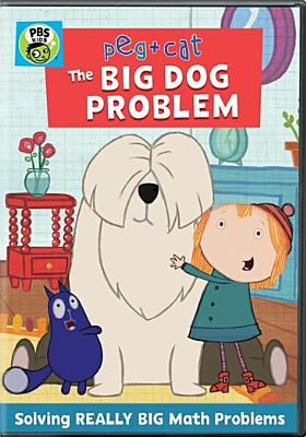 Cover image for Peg + Cat. The big dog problem.