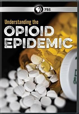 Cover image for Understanding the opioid epidemic