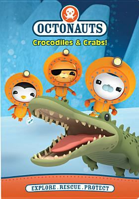 Cover image for Octonauts. Crocodiles & crabs!